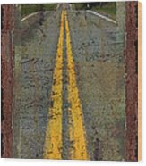 The Road Goes On Forever Wood Print