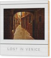 Lost In Venice Poster Wood Print