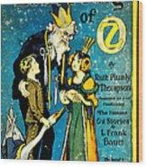 Lost King Of Oz Wood Print