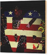 Love American Style Wood Print by Bill Cannon