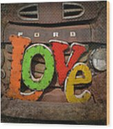 Love And A Ford Truck Wood Print