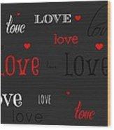 Love And Hearts Wood Print