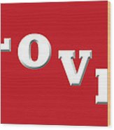 Love In White On Red Wood Print