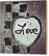 Love Is All You Need Wood Print by Patricia Januszkiewicz