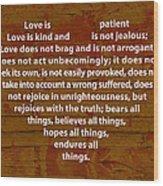 Love Is Wood Print