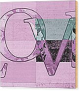 Love - J249115131t-grape Wood Print