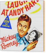Love Laughs At Andy Hardy, Us Poster Wood Print
