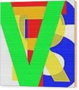 Love More Hate Less  Part Three Wood Print