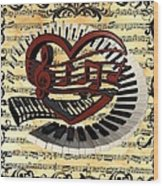 Love Of Music  Wood Print
