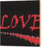 Love On Black Wood Print