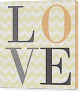 Love On Chevron Peach Wood Print