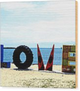 Love On The Beach Found Art Outer Banks Wood Print