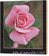 Love Roses Wood Print