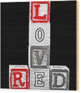 Lovered Wood Print