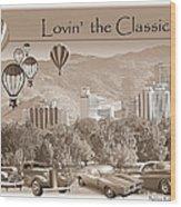 Lovin The Classics II Wood Print