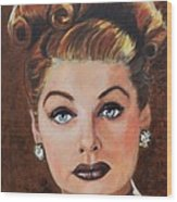 Lucille Ball Wood Print by Shirl Theis