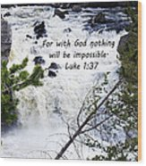 Luke 1 37  Wood Print