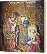Luke 2 12 Wood Print