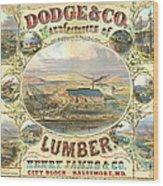 Lumber Company Ad 1880 Wood Print