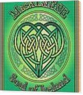 Macaleese Soul Of Ireland Wood Print