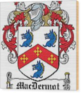 Macdermot Coat Of Arms Irish Wood Print