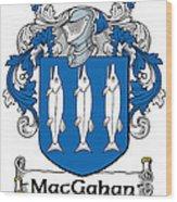 Macgahan Coat Of Arms Irish Wood Print