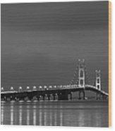 Mackinac Bridge Black And White Wood Print