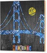 Mackinac Bridge Michigan License Plate Art Wood Print