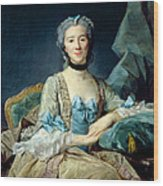 Madame De Sorquainville, 1749 Oil On Canvas Wood Print