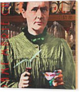 Madame Marie Curie Shaking Up A Killer Martini At The Swank Hipster Club 88 20140625 With Text Wood Print