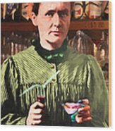Madame Marie Curie Shaking Up A Killer Martini At The Swank Hipster Club 88 20140625 Wood Print