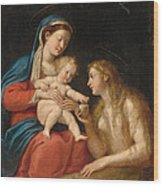 Madonna And Child With Mary Magdalene  Wood Print