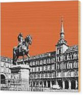 Madrid Skyline Plaza Mayor - Coral Wood Print