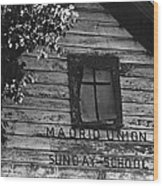 Madrid Union Sunday School Ghost Town Madrid New Mexico 1968-2008 Wood Print