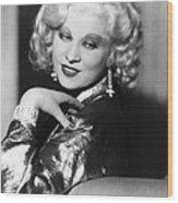 Mae West, Ca. 1935 Wood Print