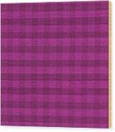 Magenta Checkered Pattern Cloth Background Wood Print