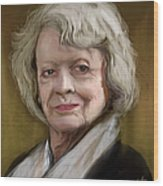 Maggie Smith Wood Print