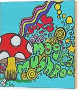 Magical Mushroom Pop Art Wood Print