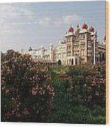 Maharaja's Palace And Garden India Mysore Wood Print