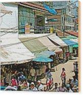 Main Street Marketplace In Tachilek-burma Wood Print
