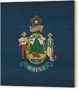 Maine State Flag Art On Worn Canvas Wood Print