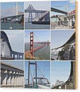 Majestic Bridges Of The San Francisco Bay Area Wood Print