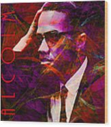 Malcolm X 20140105m28 With Text Wood Print
