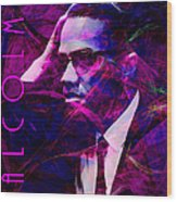 Malcolm X 20140105m88 With Text Wood Print by Wingsdomain Art and Photography