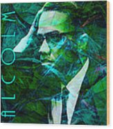 Malcolm X 20140105p138 With Text Wood Print