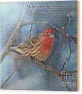 Male Housefinch With Verse Wood Print