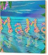Mama Ocean Wood Print