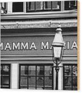 Mamma Mia Wood Print