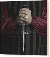 Man In Baroque Outfits Holding A Silver Dagger Wood Print