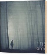 Man In Dark Mysterious Forest With Fog Wood Print